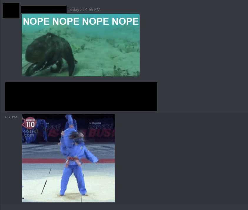 Ocotpus running across the ocean floor going Nope Nope Nope Nope. Martial Arts spin takedown